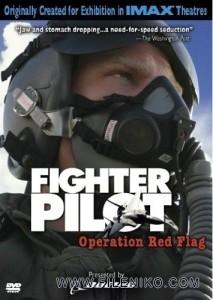 دانلود مستند خلبان جنگنده: عملیات پرچم سرخ IMAX:  Fighter Pilot: Operation Red Flag مالتی مدیا مستند