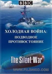 دانلود مستند BBC: The Silent War 2013 جنگ خاموش مالتی مدیا مستند