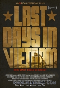 دانلود مستند Last Days in Vietnam 2014 آخرین روزها در ویتنام مالتی مدیا مستند