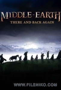 دانلود فیلم مستند Middle Earth There And Back Again 2014 مالتی مدیا مستند