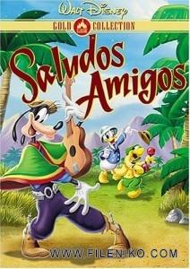 دانلود انیمیشن زیبای به سلامتی دوستان – Saludos Amigos انیمیشن مالتی مدیا