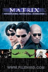 دانلود مستند The Matrix Revisited 2001 - پشت صحنه فیلم ماتریکس مالتی مدیا مستند