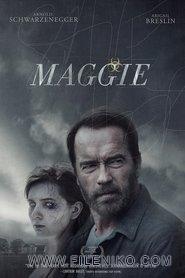 فیلم سینمایی Maggie با زیرنویس فارسی ترسناک درام فیلم سینمایی مالتی مدیا