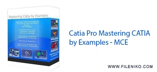دانلود Catia Pro Mastering CATIA by Examples – MCE  دوره آموزش کتیا