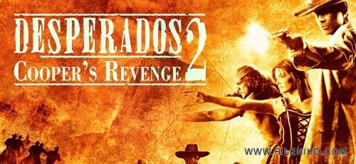 دانلود بازی Desperados 2 Cooper's Revenge برای PC