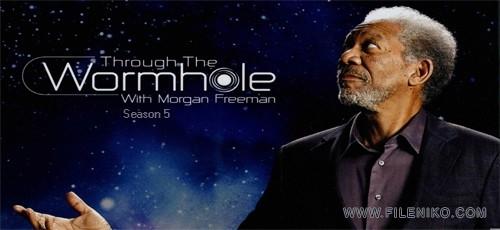 دانلود مستند Through the Wormhole Season 5 درون کرم چاله ها با زیرنویس فارسی