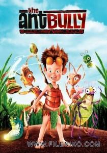 دانلود انیمیشن The Ant Bully مورچه قلدر دوبله فارسی دوزبانه انیمیشن مالتی مدیا