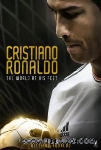 دانلود مستند The World at His Feet کریستیانو رونالدو:جهانی در زیر پاهایش مالتی مدیا مستند