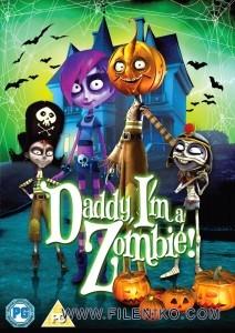 دانلود انیمیشن 2011 Daddy,I'm a Zombie پدر،من یک زامبی هستم زبان اصلی با زیرنویس فارسی انیمیشن مالتی مدیا
