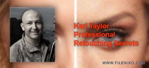 دانلود Karl Taylor Professional Retouching Secrets آموزش اسرار روتوش پیشرفته تصاویر
