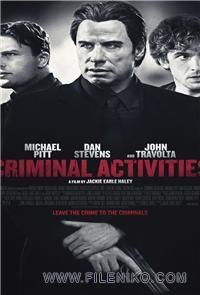 دانلود فیلم سینمایی Criminal Activities با زیرنویس فارسی جنایی درام فیلم سینمایی مالتی مدیا هیجان انگیز