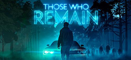دانلود بازی Those Who Remain برای PC