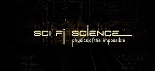 دانلود مستند بی نظیر Sci-Fi Science: Physics of the Impossible فیزیک غیرممکن ها