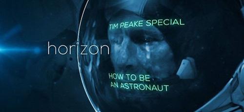 دانلود مستند BBC Horizon Tim Peake Special How to be an Astronaut 2015