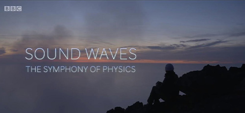 دانلود مستند BBC Sound Waves The Symphony Of Physics 2017 با زیرنویس فارسی